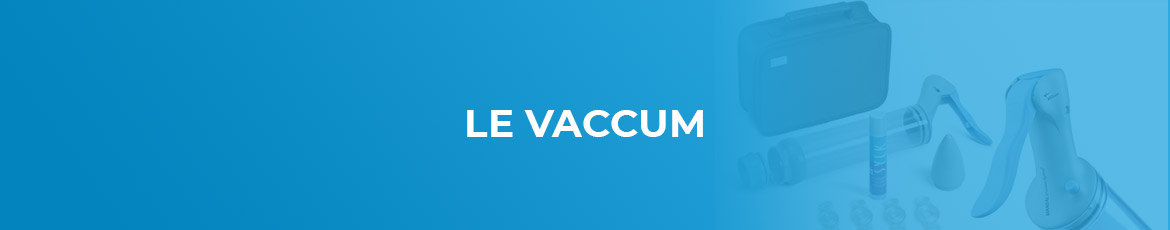 Le vaccum andrologie