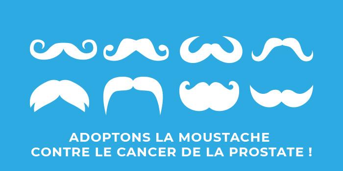 """L""""adoptons la moustache contre le cancer de la prostate !"""